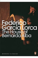 The House of Bernarda Alba and Other Plays