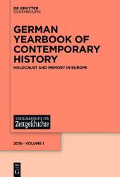 Holocaust and Memory in Europe: Holocaust and Memory in Europe