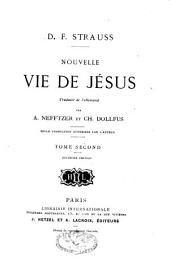 Nouvelle vie de Jésus: Volume2