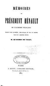 Mémoires du président Hénault ...