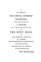 The hidden treasure  or  The value and excellence of holy mass   Followed by  Prayers for mass  and other devotions PDF