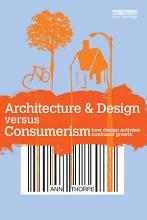 Architecture   Design versus Consumerism PDF