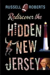 Rediscover the Hidden New Jersey: Edition 2