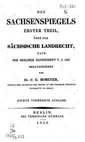 Des Sachsenspiegels erster Theil, oder das sachsische Landrecht: nach der Berliner Handschrift V. J. 1369