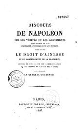 Discours de Napoléon sur les vérités et les sentiments qu'il importe le plus d'inculquer aux hommes pour leur bonheur