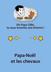 Papa Calin - 025 - Papa-Noël et les chevaux