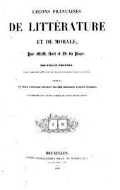Leçons françaises de littérature et de morale: contenant un choix d'articles extraits des 246 meilleurs auteurs français et enrichie ...