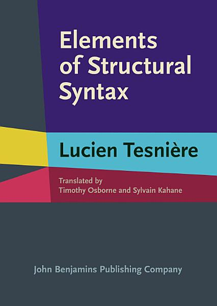 Download Elements of Structural Syntax Book
