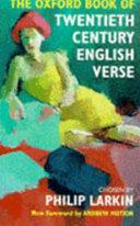 The Oxford Book of Twentieth-century English Verse