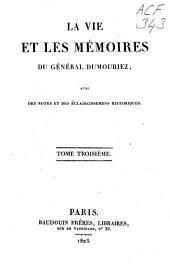 La vie et les mémoires du général Dumouriez: Volume3