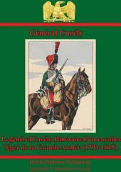 Le Général Curély. Itinéraire D'un Cavalier Léger De La Grande Armée (1793-1815)