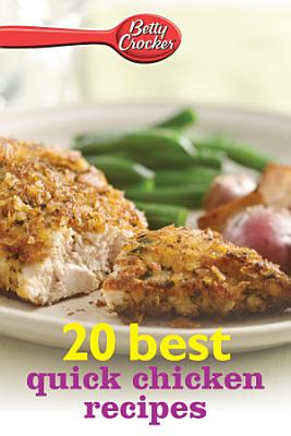 Betty Crocker 20 Best Quick Chicken Recipes PDF