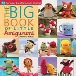 The Big Book of Little Amigurumi