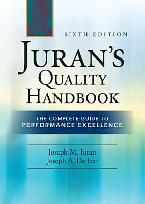 Juran s Quality Handbook  The Complete Guide to Performance Excellence 6 e PDF