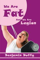 We Are Fat And We Are Legion Book PDF