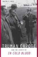 Truman Capote and the Legacy of  In Cold Blood  PDF