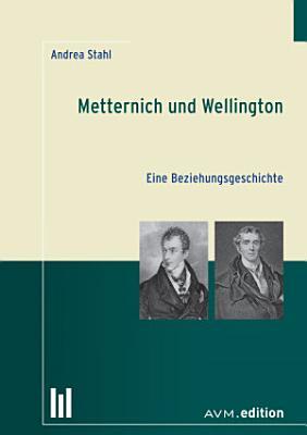 Metternich und Wellington PDF