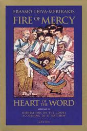 Fire of Mercy, Heart of the Word, Vol 2