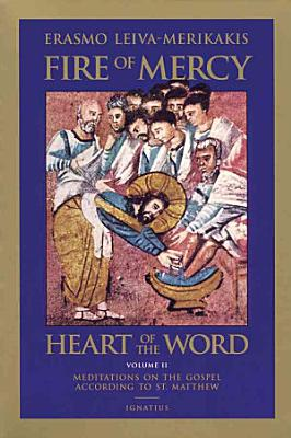 Fire of Mercy  Heart of the Word  Vol 2