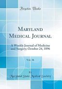 Maryland Medical Journal  Vol  36 PDF