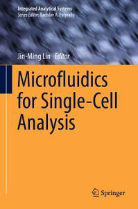 Microfluidics for Single Cell Analysis