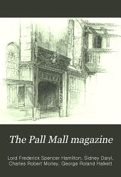 The Pall Mall Magazine: Volume 39