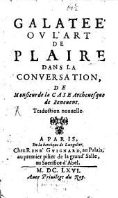 Galatée Ou L'Art De Plaire Dans La Conversation