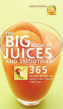 The Big Book of Juices and Smoothies Book