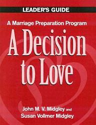 A Decision To Love Book PDF
