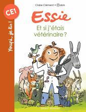 Mes premiers J'aime Lire, No87: Et si j'étais vétérinaire ?