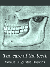 The Care of the Teeth