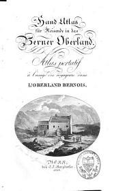 Atlas portatif à l'usage des voyageurs dans l'Oberland bernois