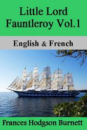 Little Lord Fauntleroy Vol.1: English & French