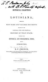 Historical Collections of Louisiana Embracing Many Rare and Valuable Documents: Part 1
