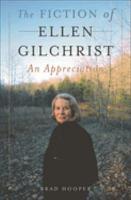 The Fiction of Ellen Gilchrist PDF