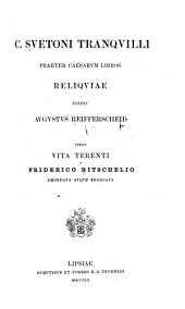 C. Svetoni Tranqvilli praeter Caesarvm libros reliqviae