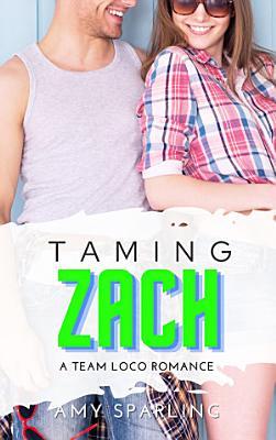 Taming Zach