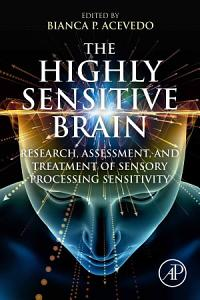 The Highly Sensitive Brain Book