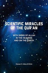 Scientic Miracles of the Qur'an With Signs of Allah in the Heavens and on the Earth