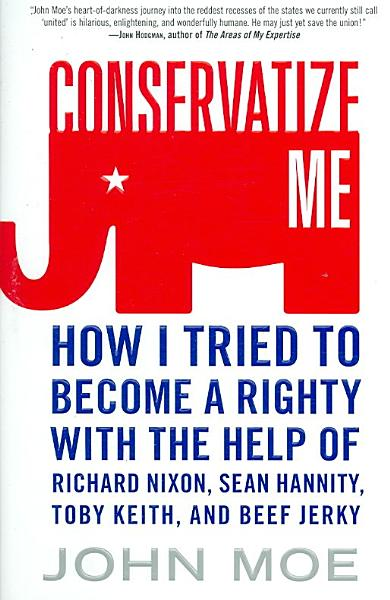 Download Conservatize Me Book