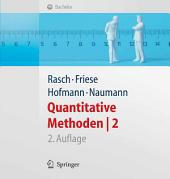 Quantitative Methoden 2. Einführung in die Statistik für Psychologen und Sozialwissenschaftler: Ausgabe 2