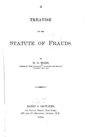 A Treatise on the Statute of Frauds
