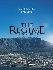 The Regime  Looking In PDF