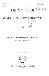 De school waaraan de natie gehecht is