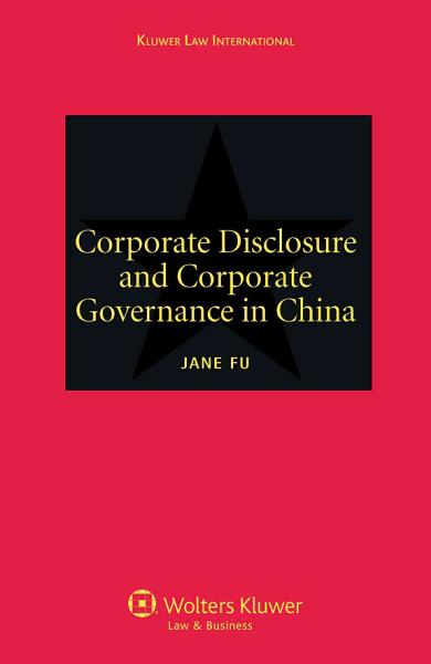 Corporate Disclosure and Corporate Governance in China PDF