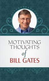 Motivating Thoughts of Bill Gates