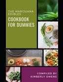 The Marijuana Edibles Cookbook for Dummies