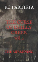 The CURSE of CHILLY CREEK Vol  2 PDF