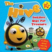 The Hive Buzzbee Digs Treasure