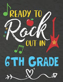 Ready To Rock Out In 6th Grade